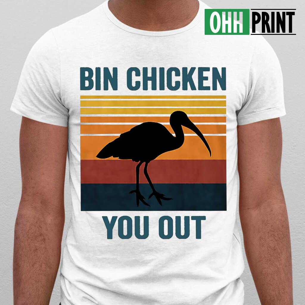 Bin Chicken You Out Vintage Retro T-shirts White - from breakingshirts.com 1