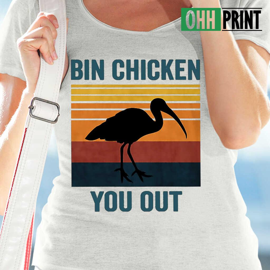 Bin Chicken You Out Vintage Retro T-shirts White - from breakingshirts.com 2