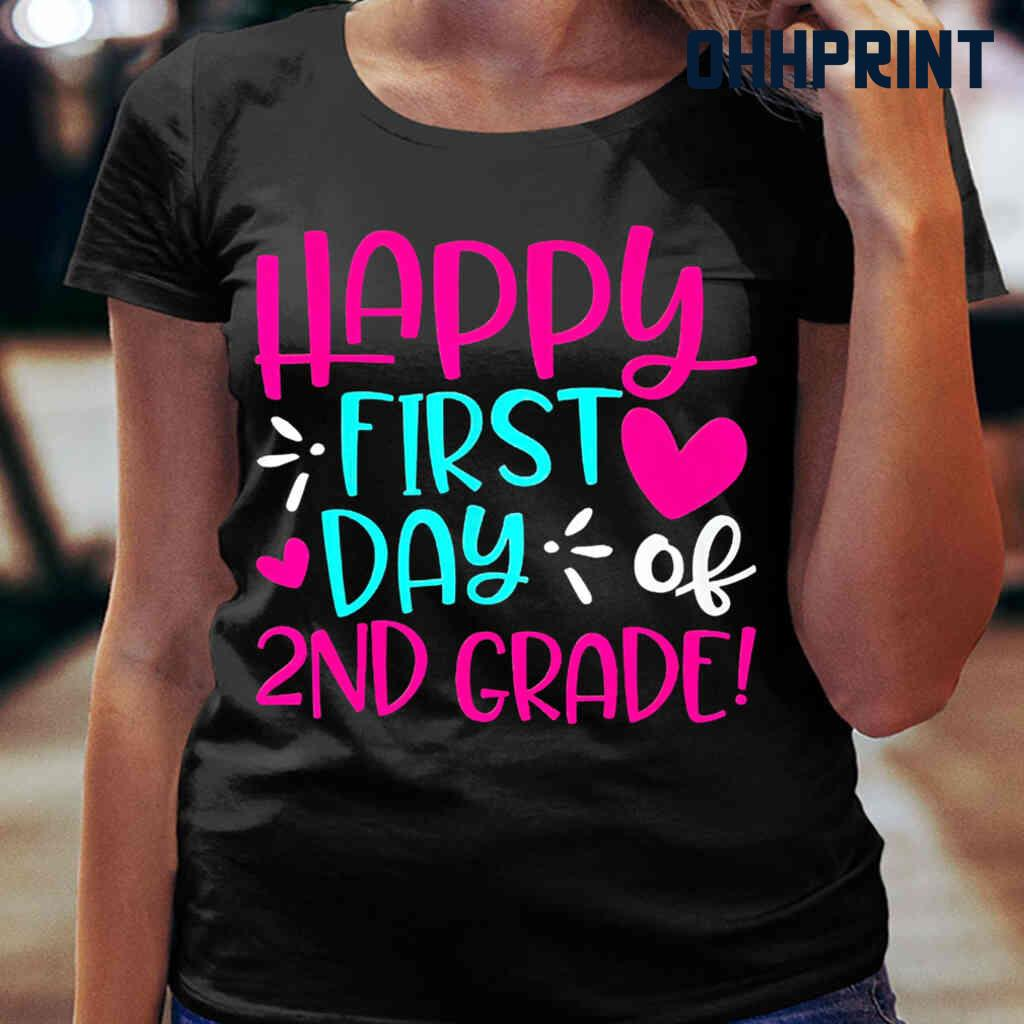 Happy First Day Of 2nd Grade Tshirts Black