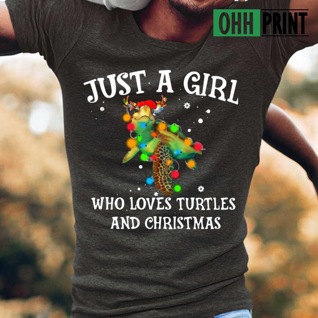 Just A Girl Who Loves And Christmas T Shirt