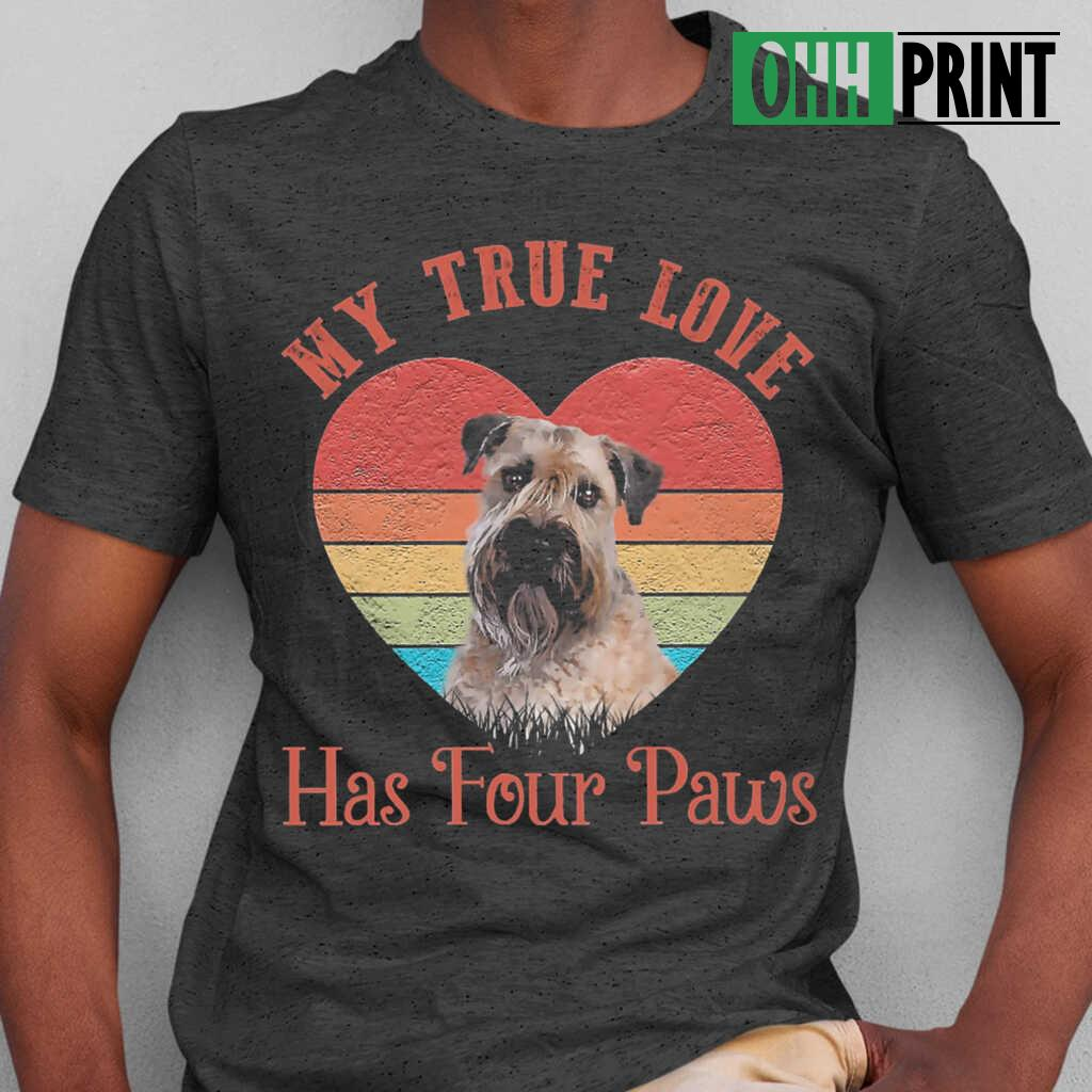 My True Love Has Four Paws Retro Wheaten Terrier T-shirts Black - from ohhprint.co 1