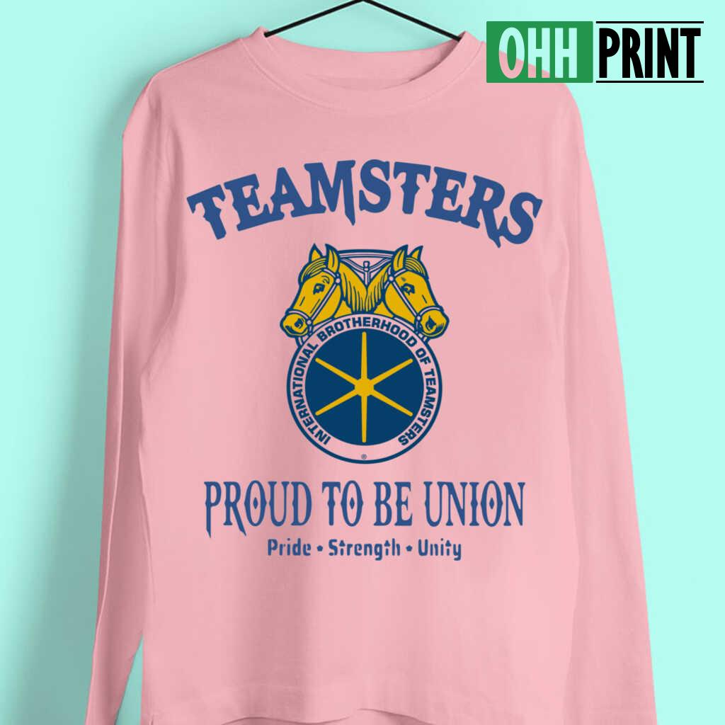 Teamsters Proud To Be Union T-shirts White - from ohhprint.co 3