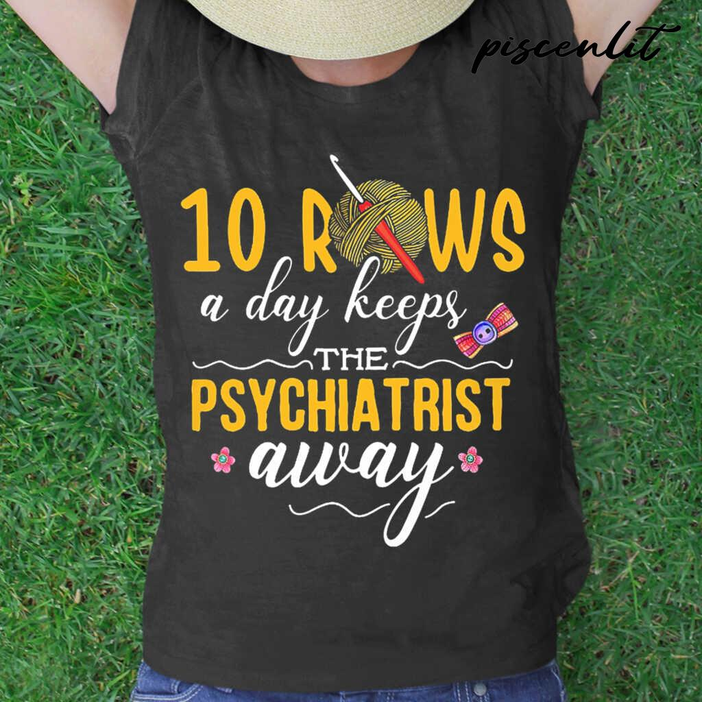 10 Rows A Day Keeps The Psychiatrist Away Crochet Tshirts Black - from piscenlit.com 2