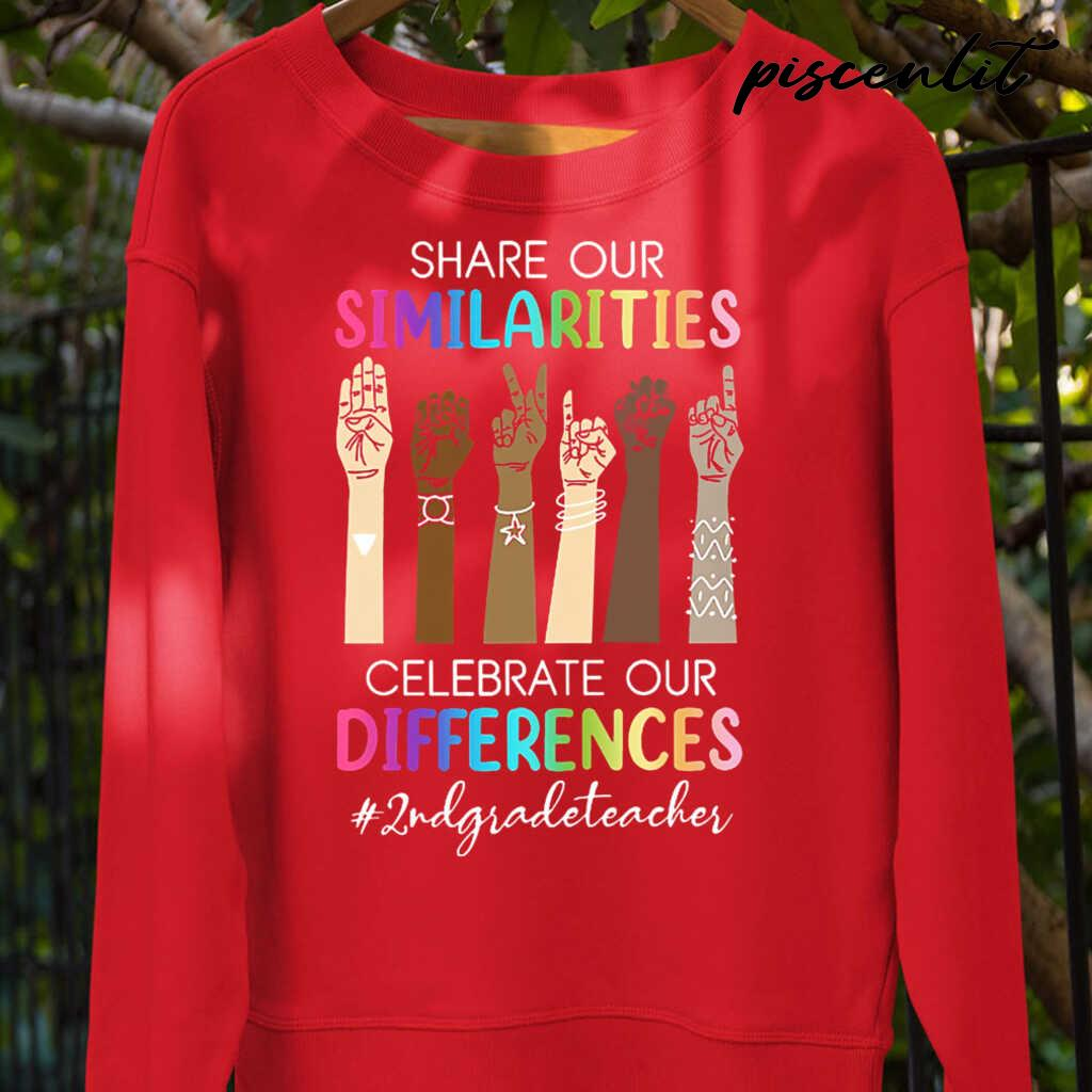 2nd Grade Teacher Share Our Similarities Celebrate Our Differences Tshirts Black Apparel black - from piscenlit.com 4