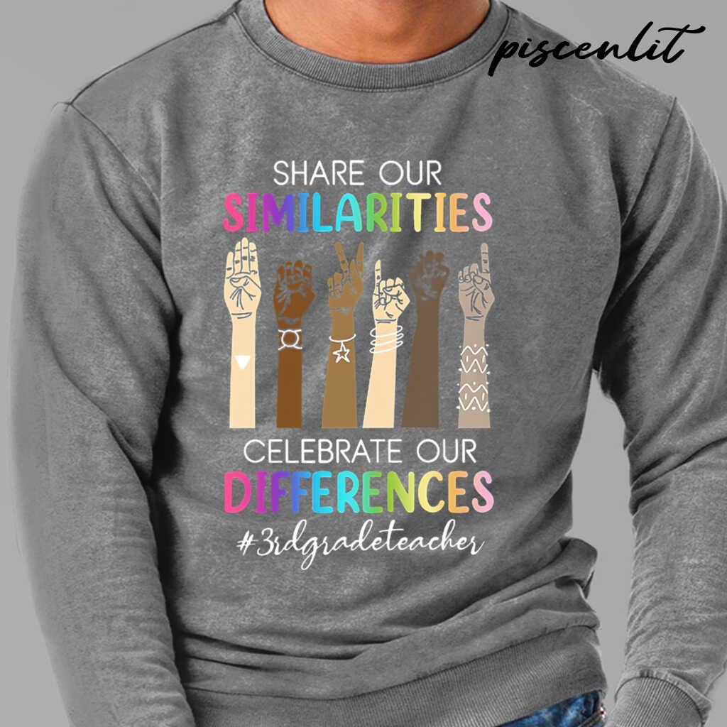 3rd Grade Teacher Share Our Similarities Celebrate Our Differences Tshirts Black Apparel black - from piscenlit.com 4
