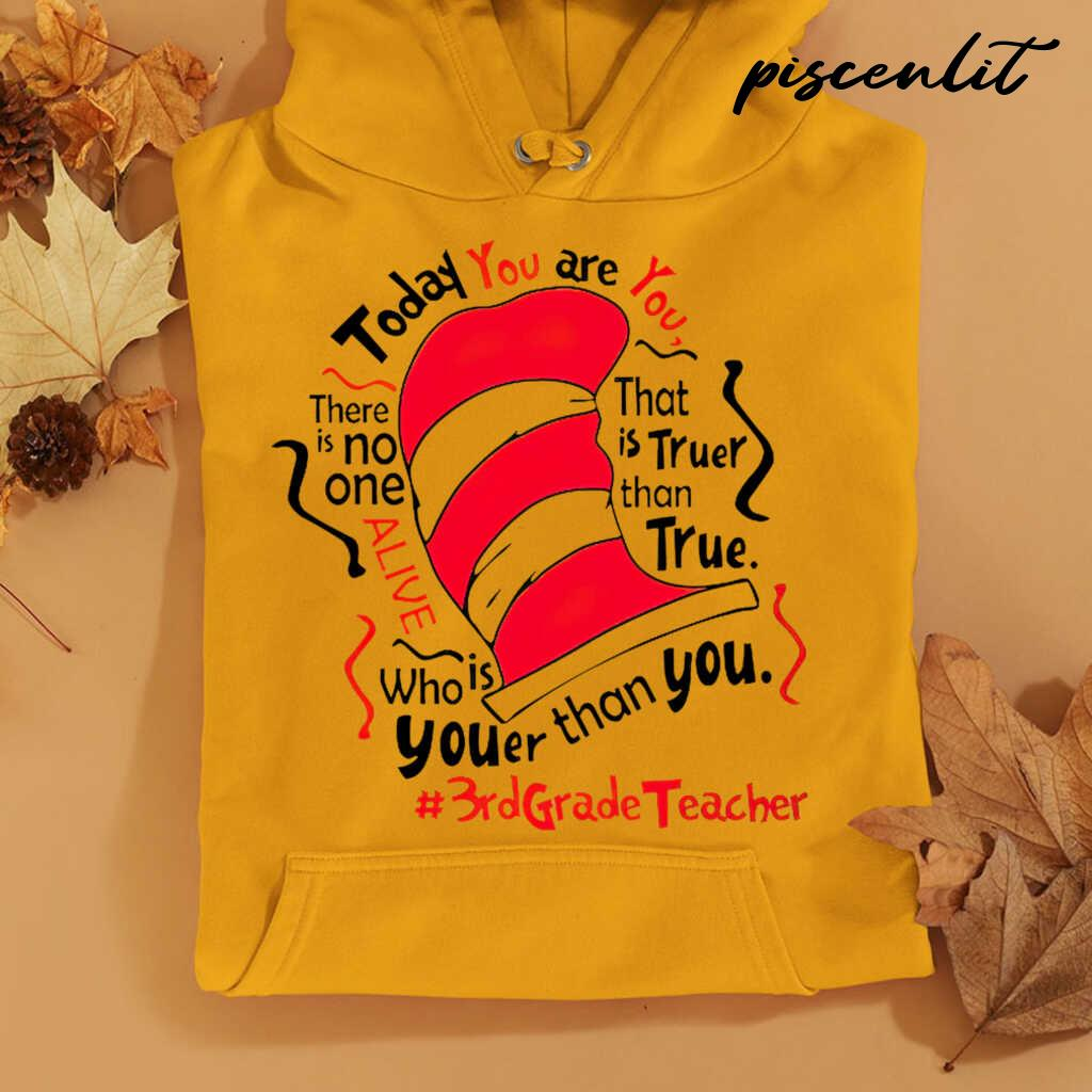 3rd Grade Teacher Today You Are You Tshirts White - from piscenlit.com 4
