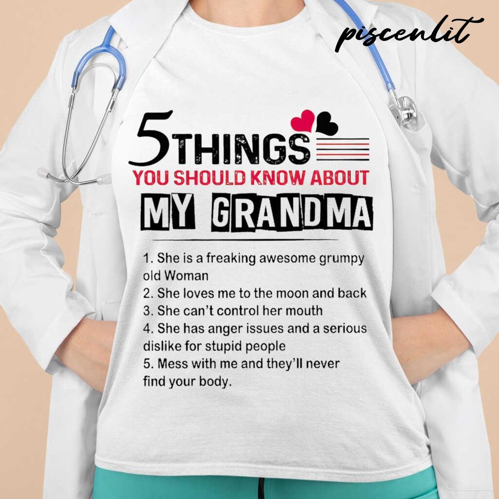 5 Things You Should Know About My Grandma She Í A Freaking Awesome Grumpy Old Woman Tshirts White - from piscenlit.com 2
