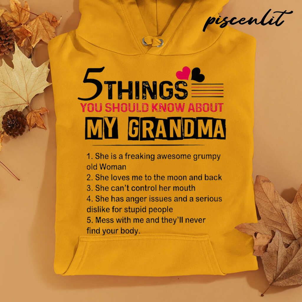 5 Things You Should Know About My Grandma She Í A Freaking Awesome Grumpy Old Woman Tshirts White - from piscenlit.com 4