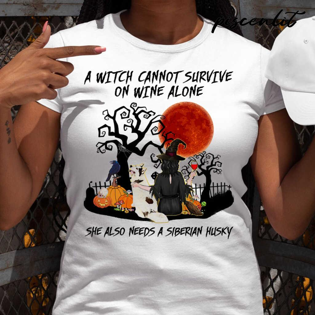 A Witch Cannot Survive On Wine Alone She Also Needs A Siberian Husky Blood Moon Tshirts White - from piscenlit.com 2