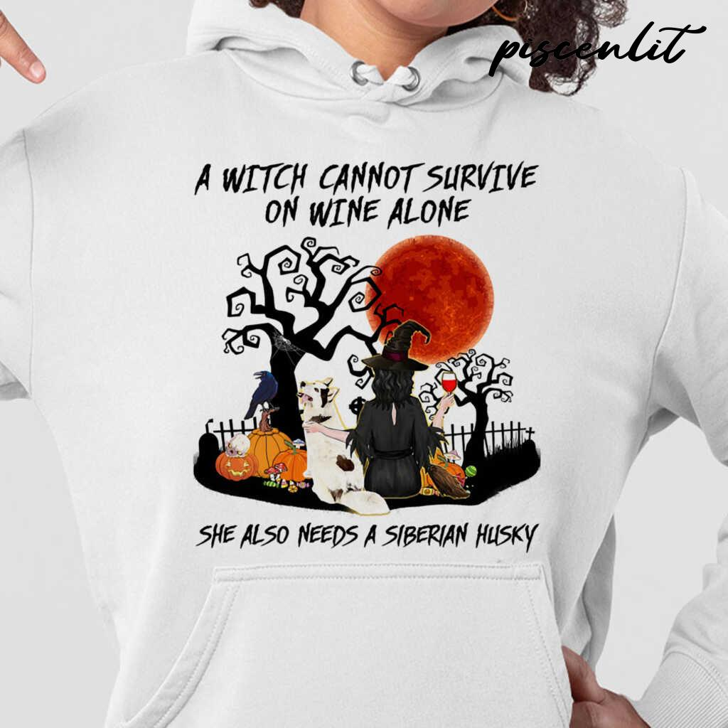 A Witch Cannot Survive On Wine Alone She Also Needs A Siberian Husky Blood Moon Tshirts White - from piscenlit.com 3