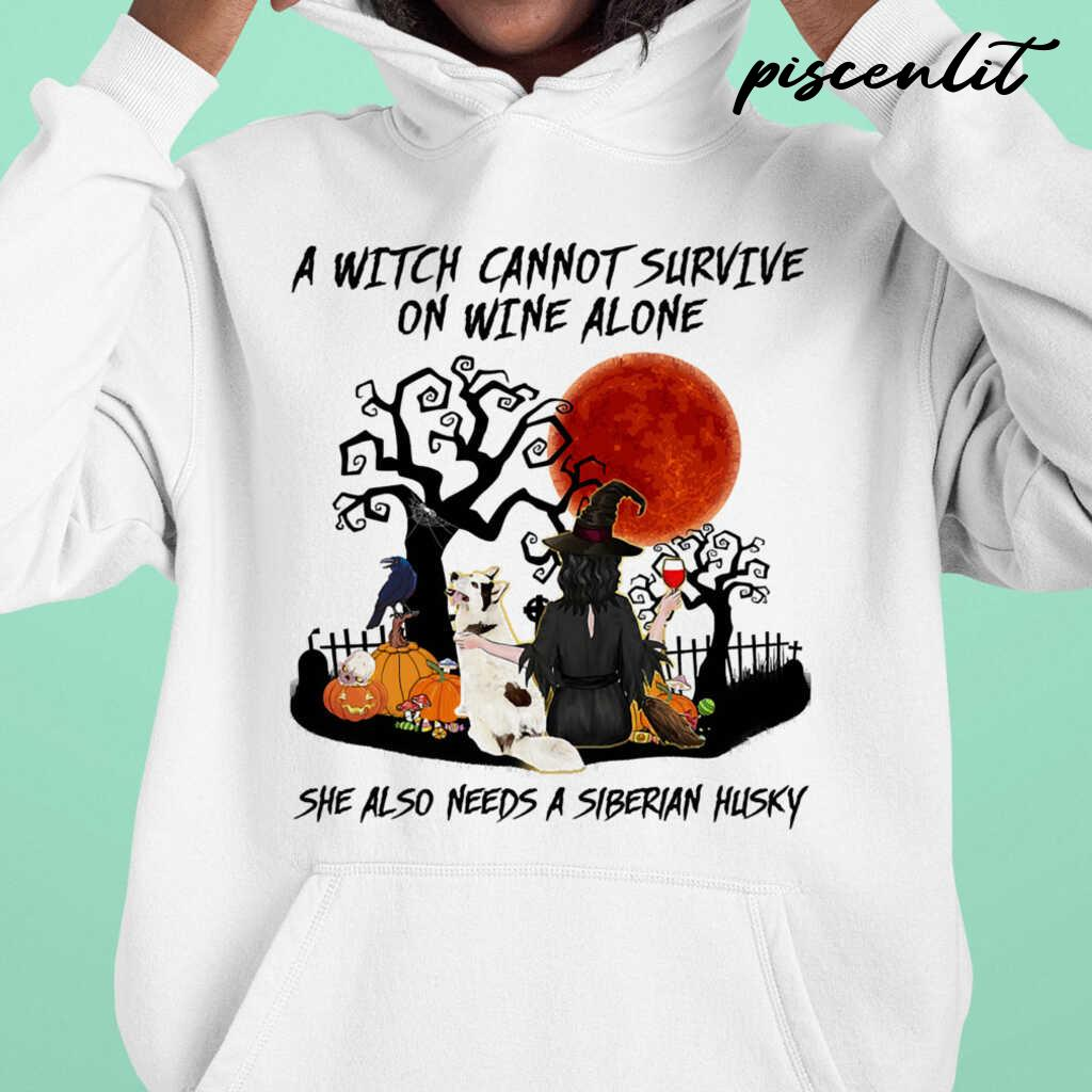 A Witch Cannot Survive On Wine Alone She Also Needs A Siberian Husky Blood Moon Tshirts White - from piscenlit.com 4