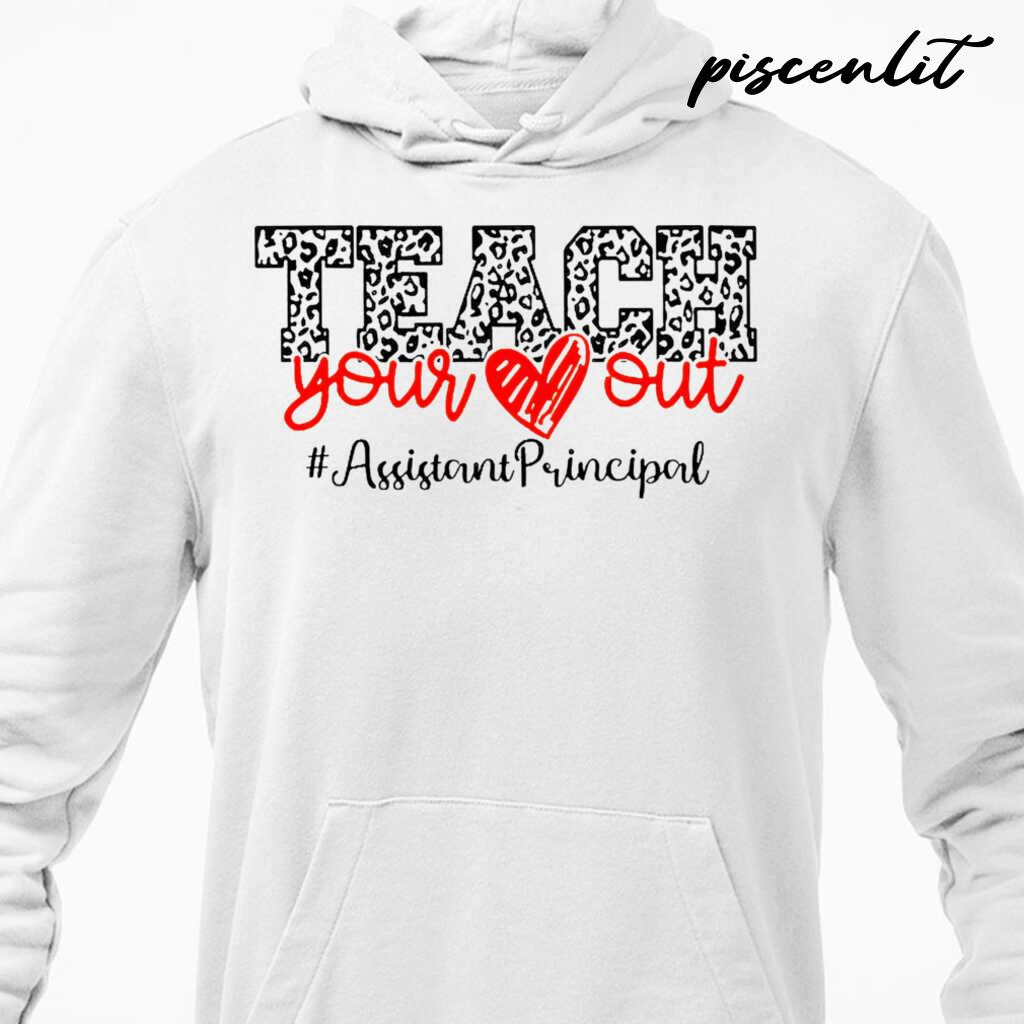 Assistant Principal Teach You Out Tshirts White - from piscenlit.com 4