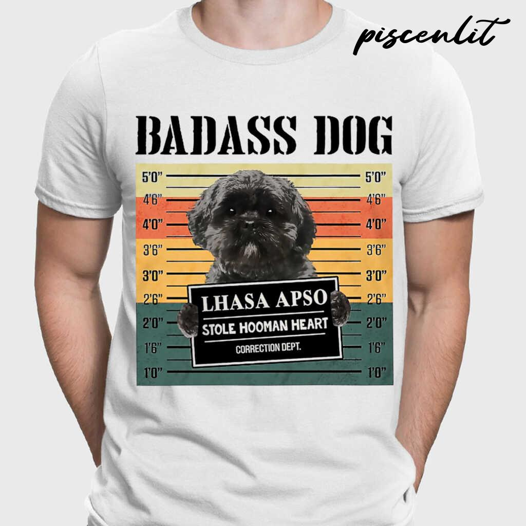 Badass Dog Lhasa Apso Stole Hooman Heart Tshirts White - from piscenlit.com 1