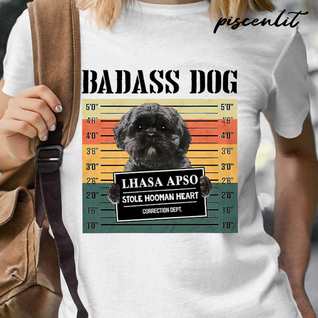 Badass Dog Lhasa Apso Stole Hooman Heart Tshirts White - from piscenlit.com 2