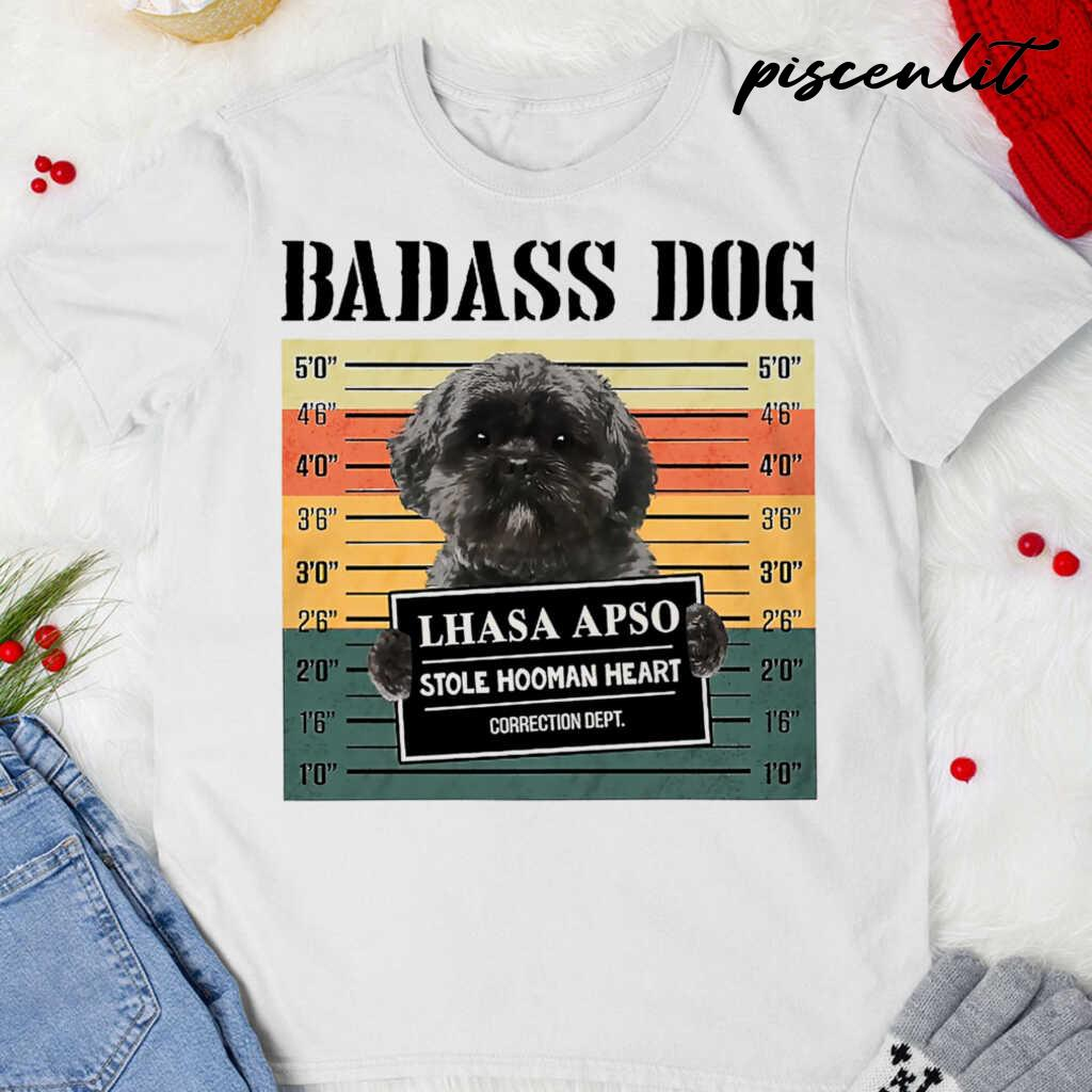 Badass Dog Lhasa Apso Stole Hooman Heart Tshirts White - from piscenlit.com 3