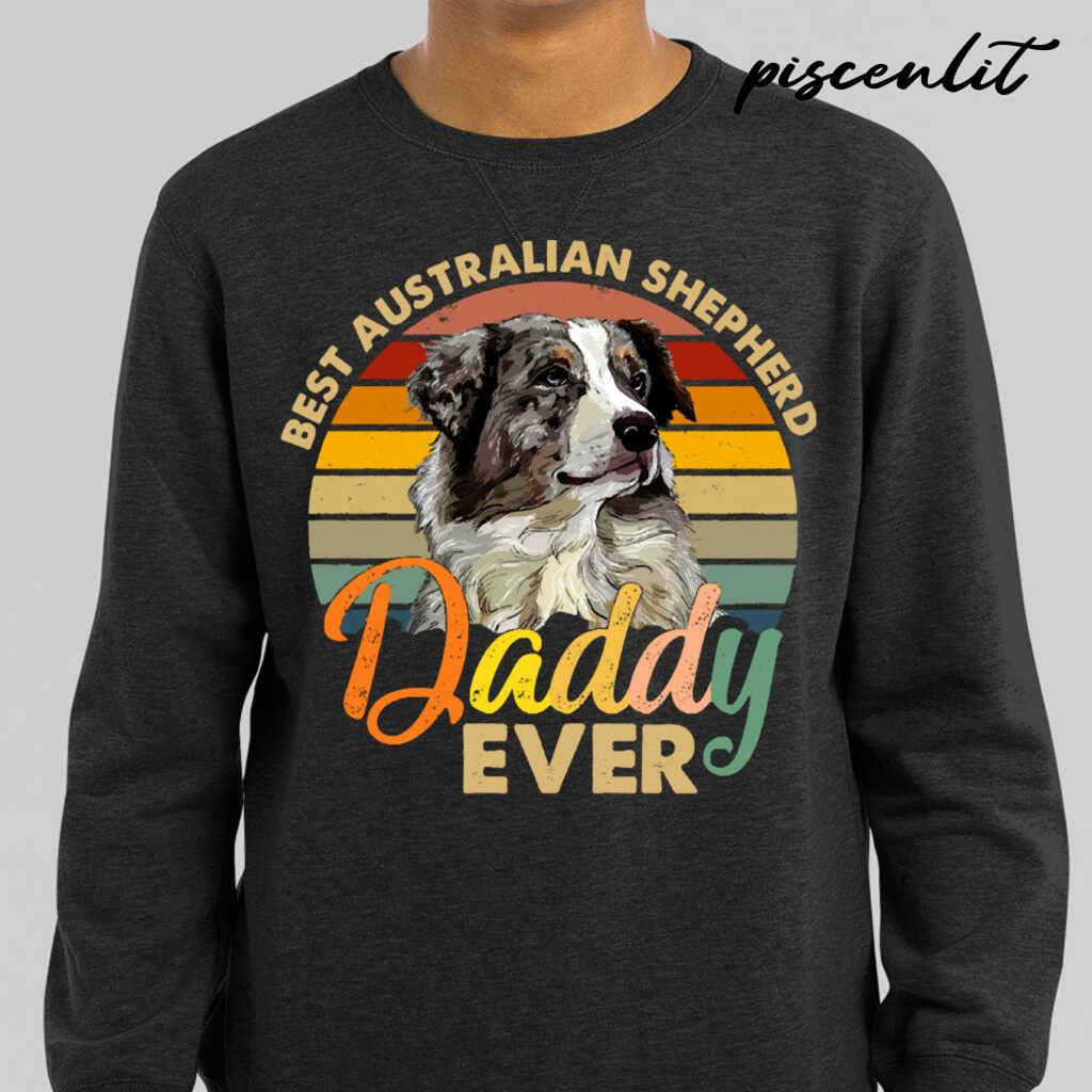 Best Australian Shepherd Daddy Ever Vintage Retro Gift For Fathers Day Tshirts Black