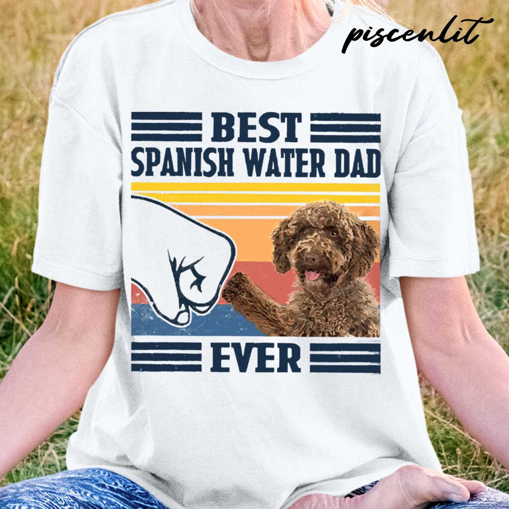Best Spanish Water Dog Dog Dad Ever Fathers Day Gift Tshirts White
