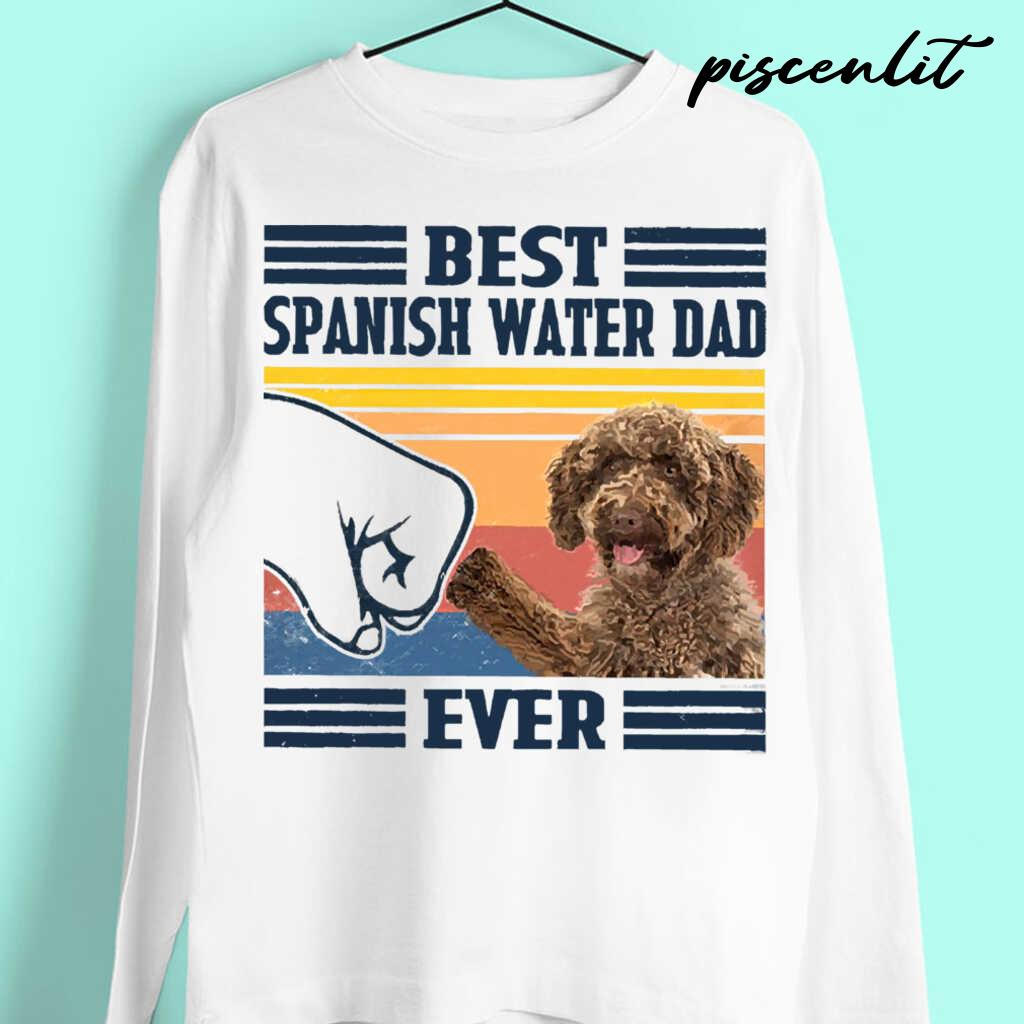 Best Spanish Water Dog Dog Dad Ever Fathers Day Gift Tshirts White Apparel white - from piscenlit.com 4