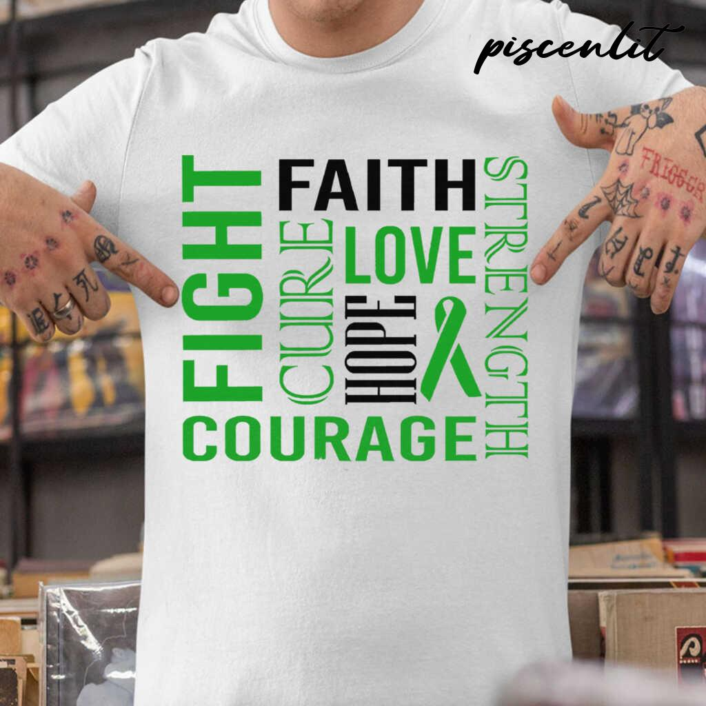 Fight Faith Hope Love Cure Courage Strength Bipolar Awareness Green Ribbon Warrior Tshirts White - from piscenlit.com 1