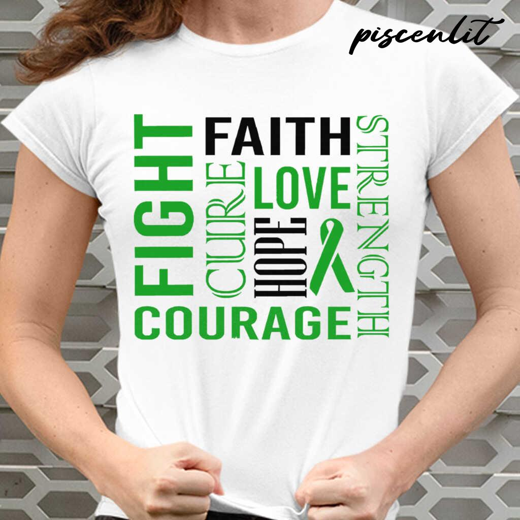 Fight Faith Hope Love Cure Courage Strength Bipolar Awareness Green Ribbon Warrior Tshirts White - from piscenlit.com 2