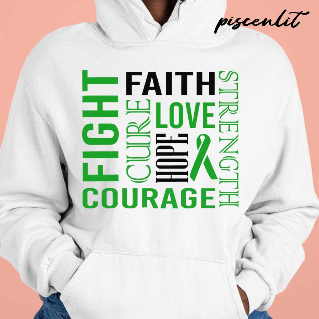 Fight Faith Hope Love Cure Courage Strength Bipolar Awareness Green Ribbon Warrior Tshirts White - from piscenlit.com 4