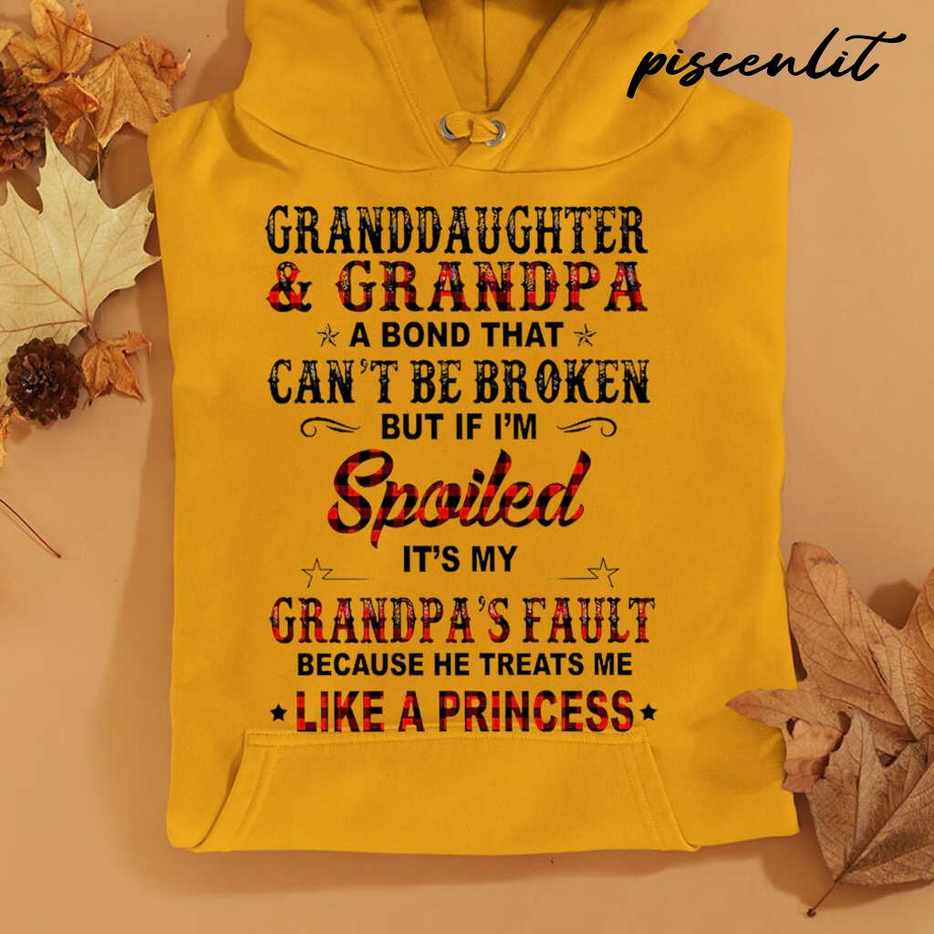 Granddaughter And Grandpa If I'm Spoiled It's His Fault Because He Treats Me Like A Princess Tshirts White - from piscenlit.com 4