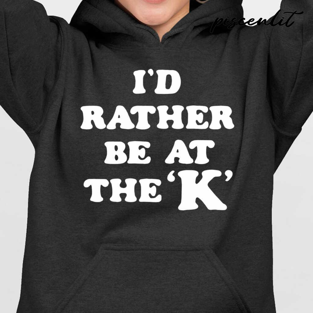 I'd Rather Be At The K Tshirts Black - from piscenlit.com 3
