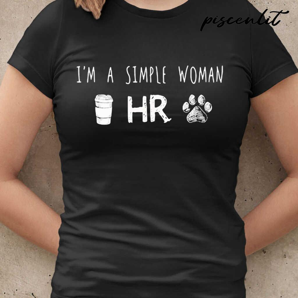 I'm A Simple Woman Coffee Hr Paw Dogs Tshirts Black Apparel black - from piscenlit.com 2
