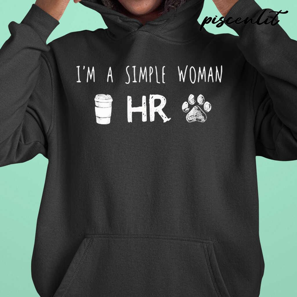 I'm A Simple Woman Coffee Hr Paw Dogs Tshirts Black Apparel black - from piscenlit.com 3