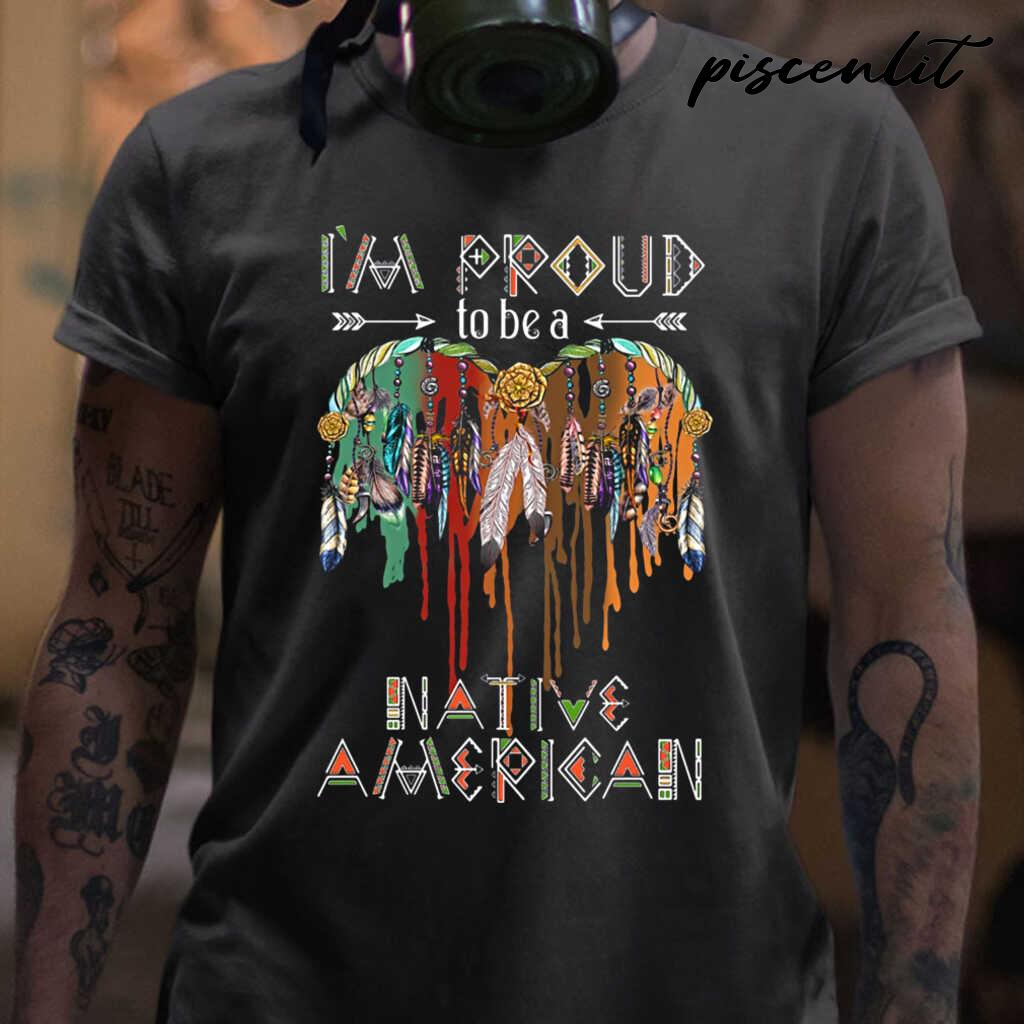 I'm Proud To Be A Native America Feathers Tshirts Black - from piscenlit.com 1