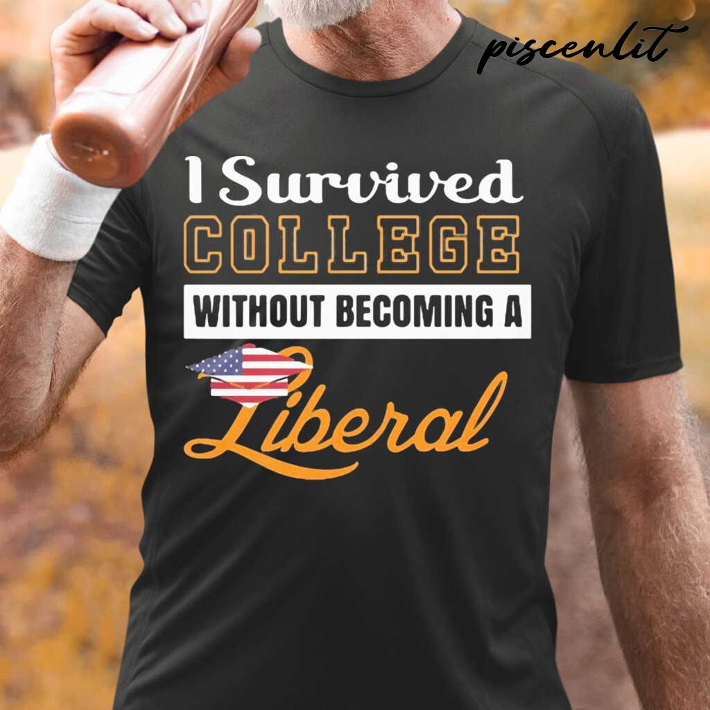 I Survived College Without Becoming A Liberal Tshirts Black - from piscenlit.com 1