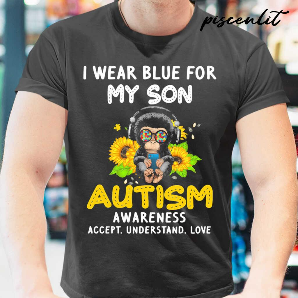 I Wear Blue For My Son Autism Awareness Accept Understand Love Flower Monkey Tshirts Black - from piscenlit.com 1