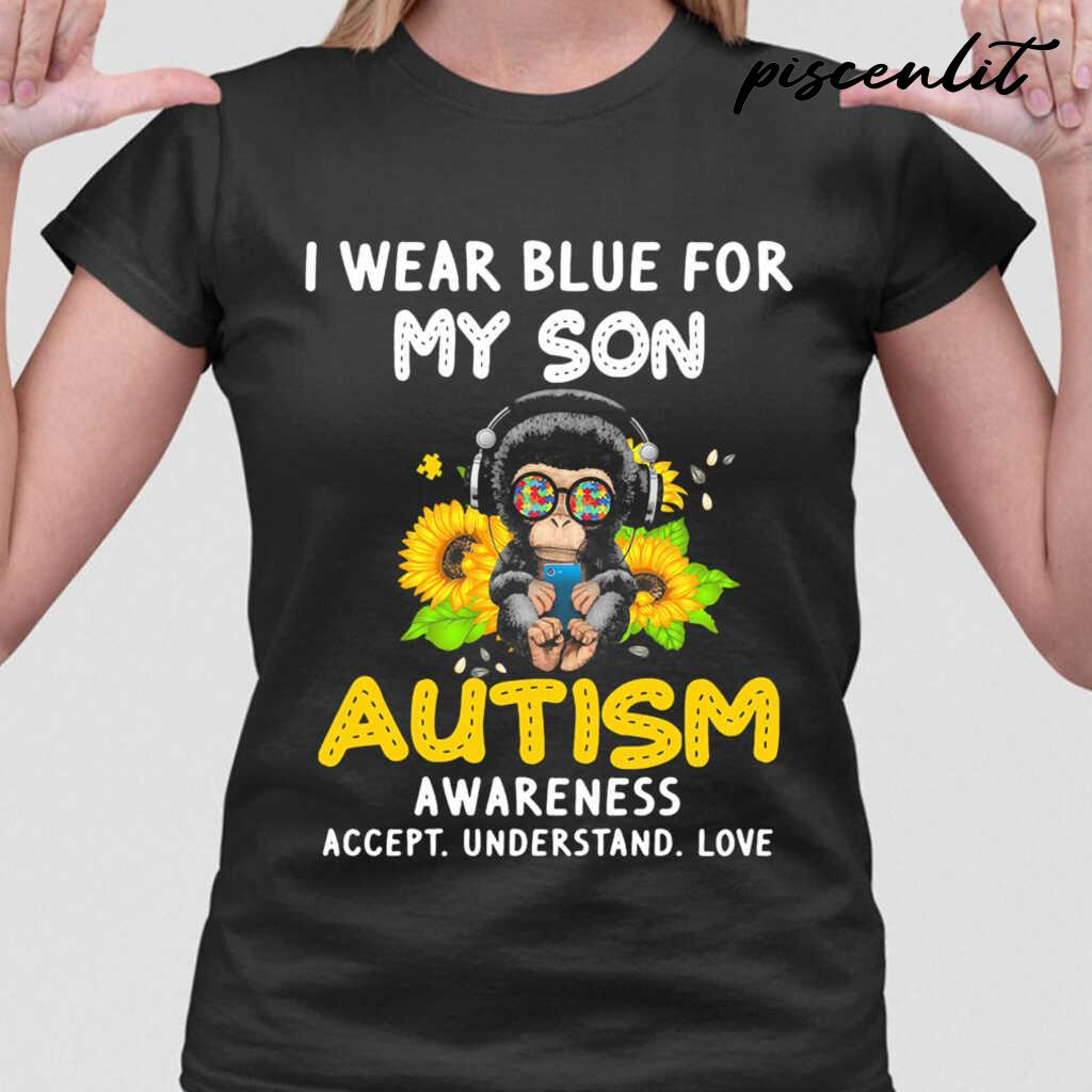 I Wear Blue For My Son Autism Awareness Accept Understand Love Flower Monkey Tshirts Black - from piscenlit.com 2