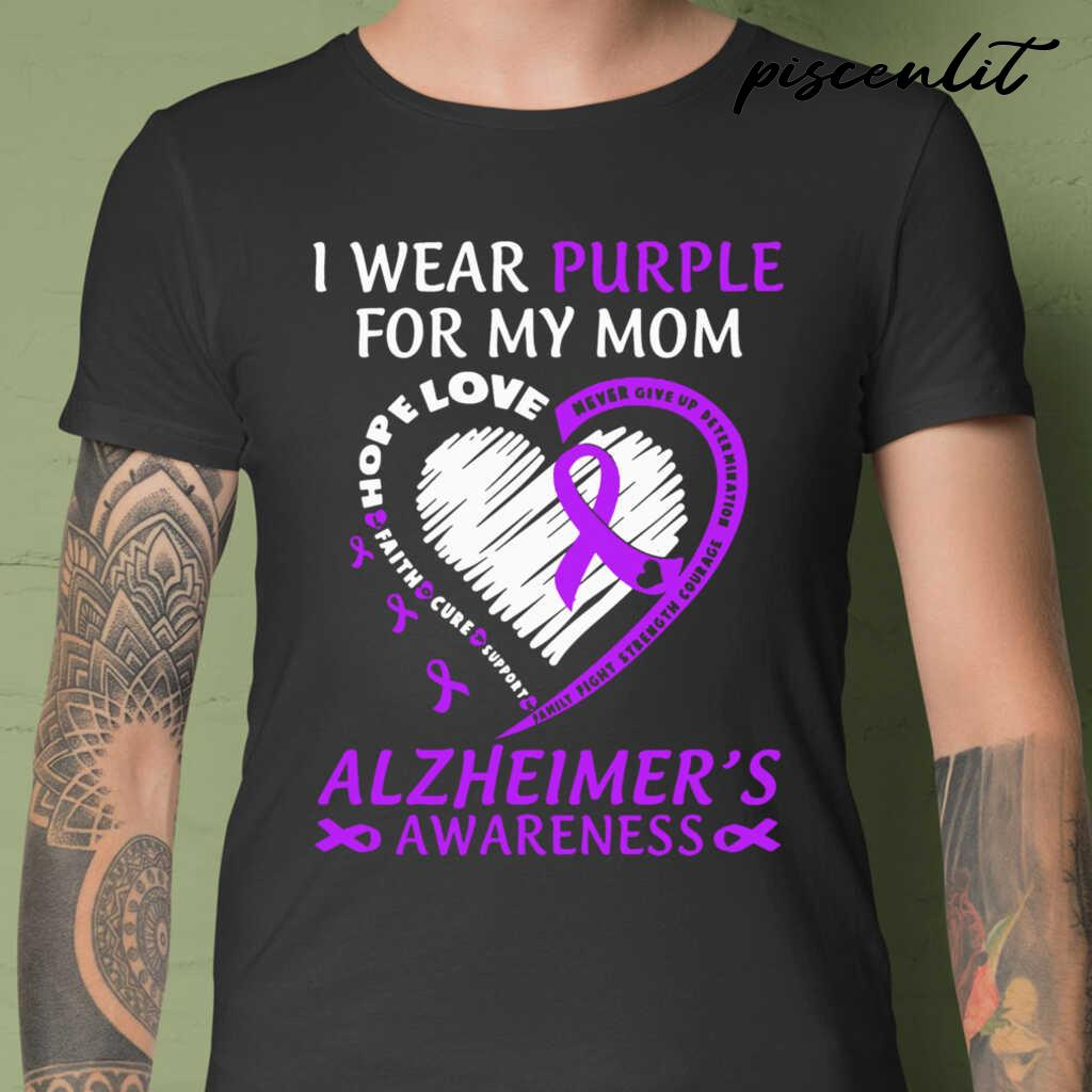 I Wear Purple For My Mom Alzheimers Awareness Tshirts Black - from piscenlit.com 1