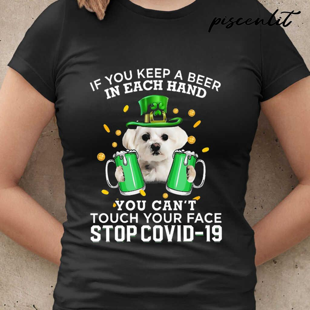 If You Keep A Beer In Each Hand Patrick's Day White Maltese Tshirts Black - from piscenlit.com 2
