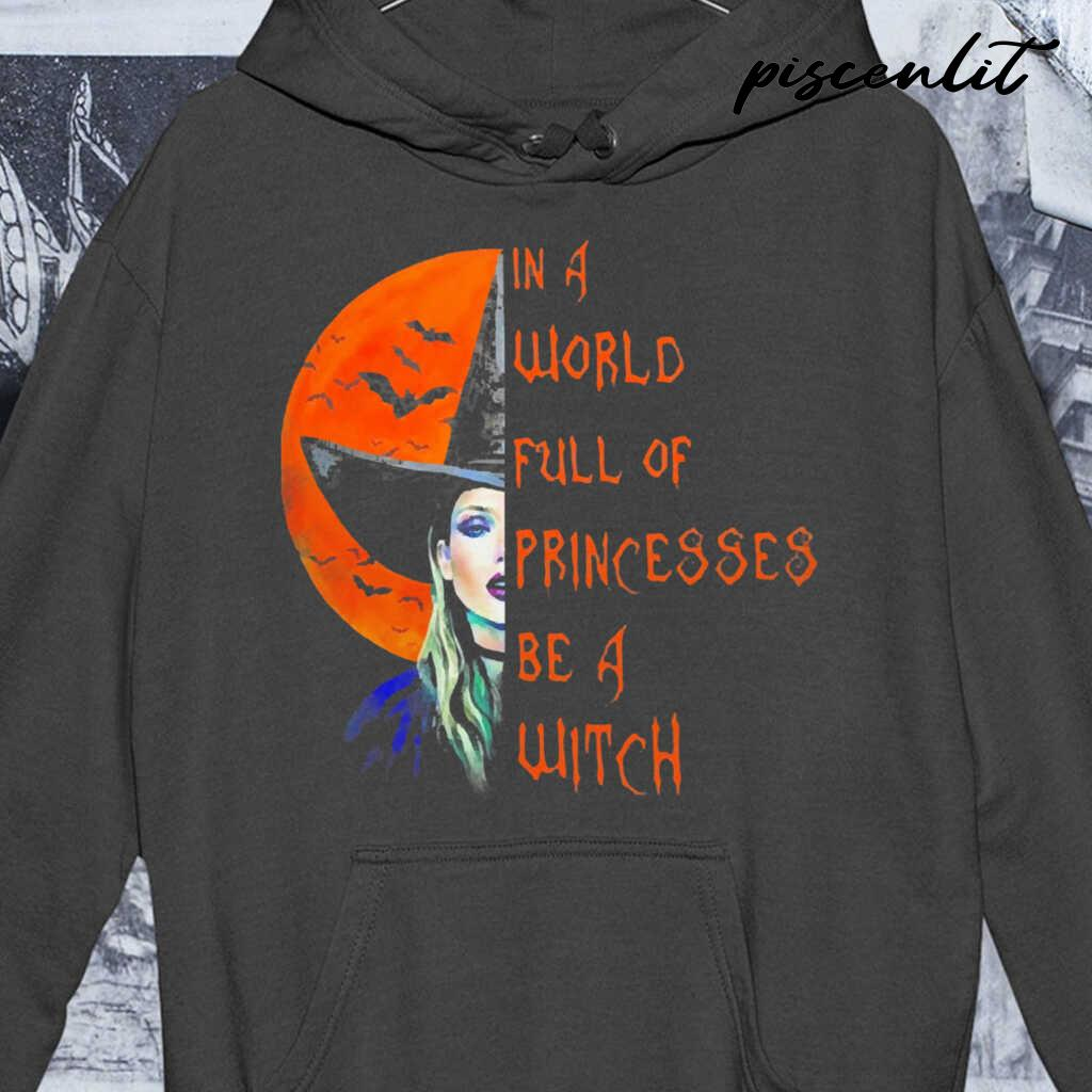 In A World Full Of Princesses Be A Witch Blood Moon Tshirts Black - from piscenlit.com 3