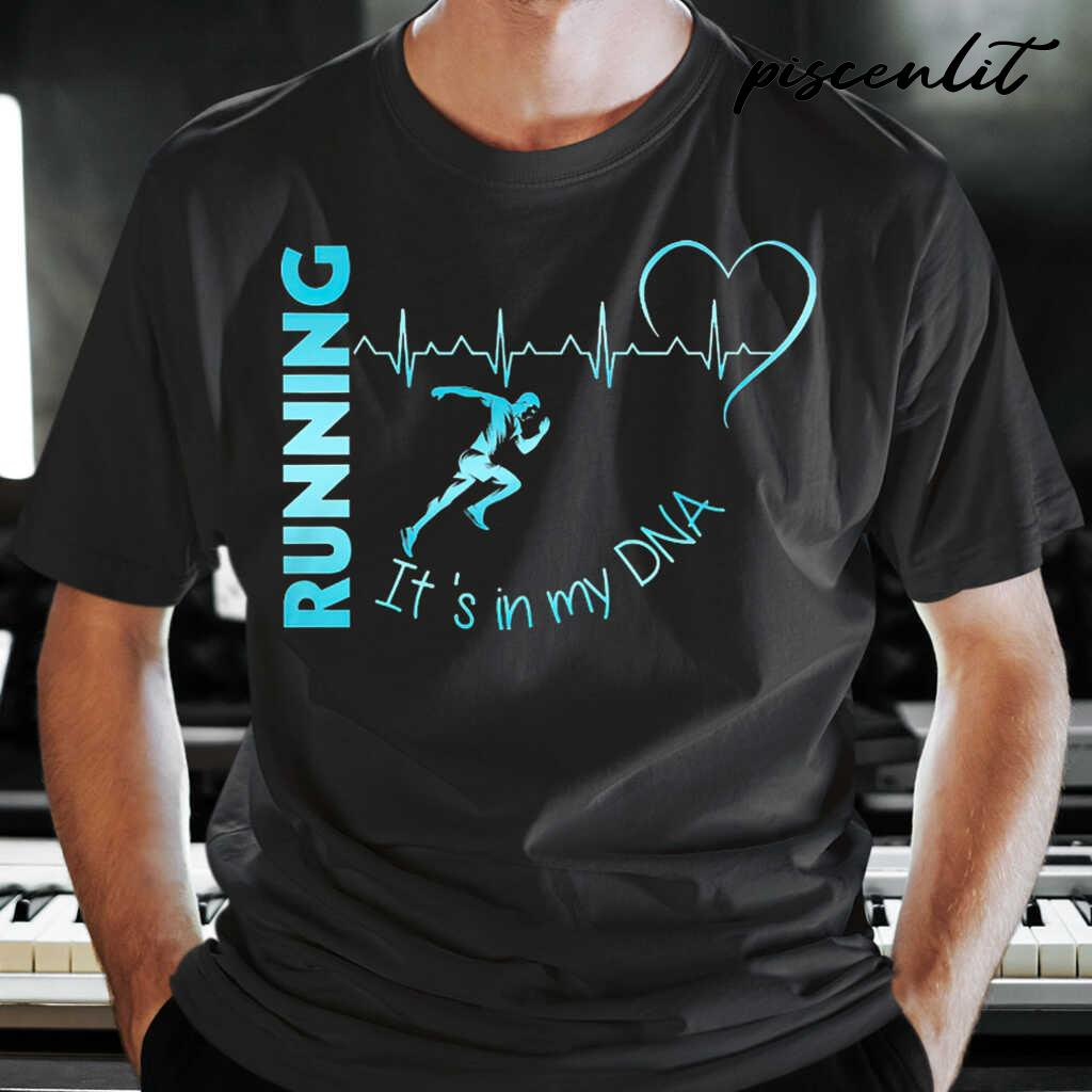 It's In My Dna Running Heartbeat Tshirts Black - from piscenlit.com 1