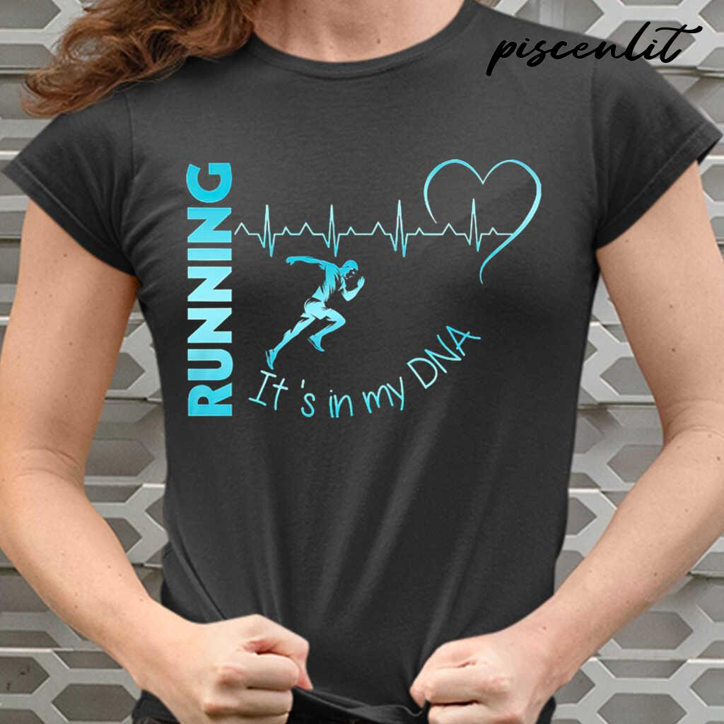 It's In My Dna Running Heartbeat Tshirts Black - from piscenlit.com 2