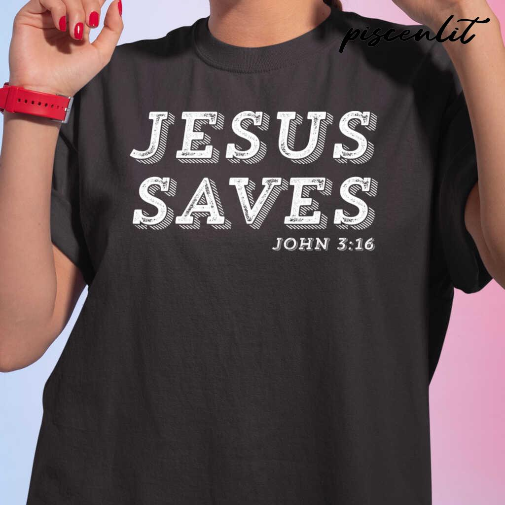 Jesus Saves Message Of Salvation Christian Faith Religion Tshirts Black - from piscenlit.com 2