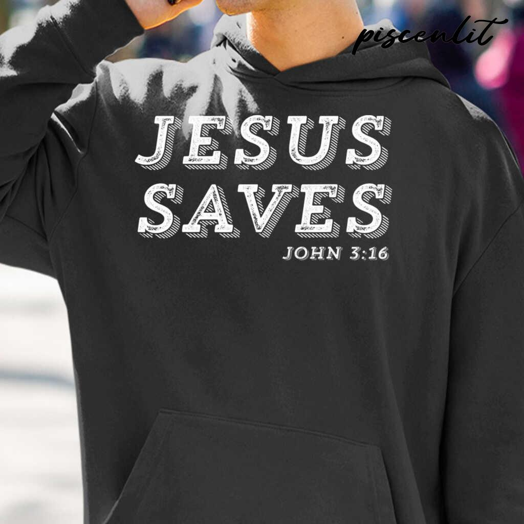 Jesus Saves Message Of Salvation Christian Faith Religion Tshirts Black - from piscenlit.com 3