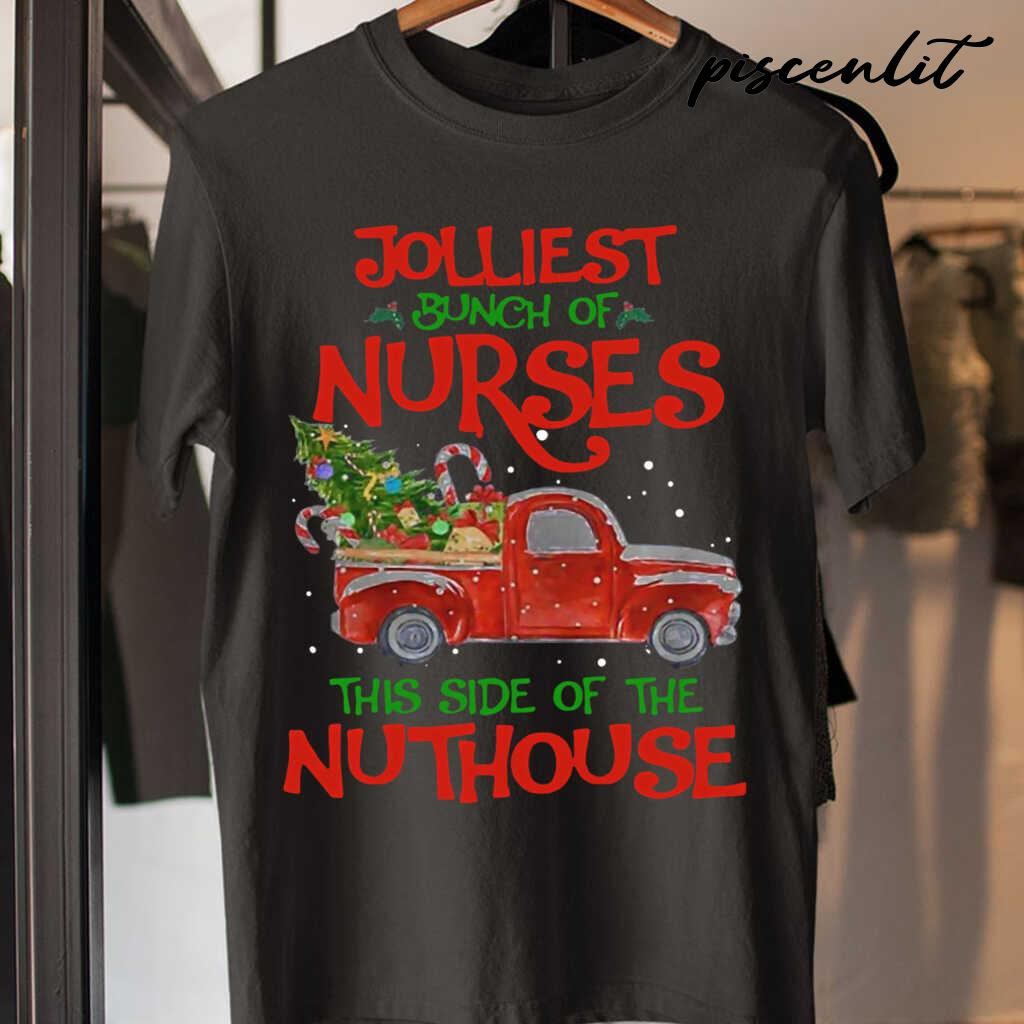 Jolliest Bunch Of Nurses Life This Side Of The Nutthouse Tshirts Black - from piscenlit.com 3