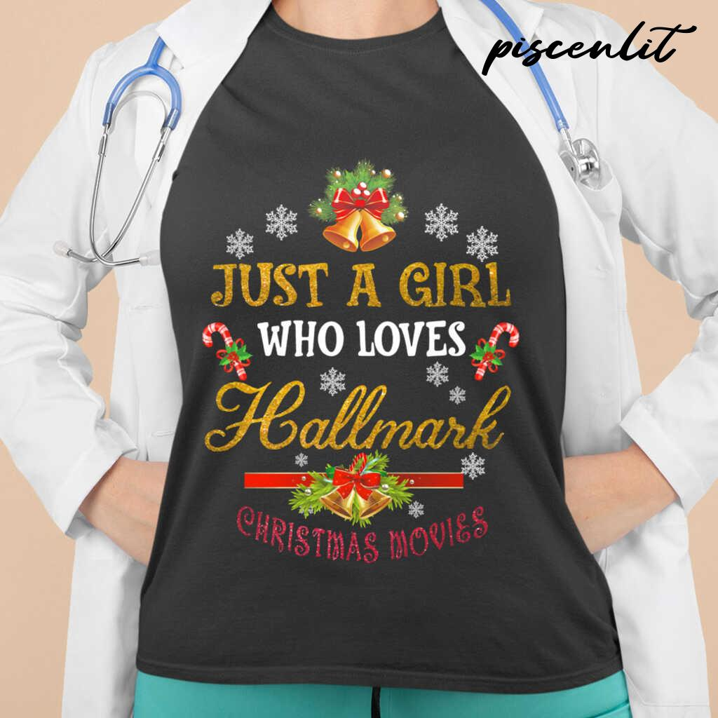 Just A Girl Who Loves Hallmark Christmas Movies Tshirts Black - from piscenlit.com 2