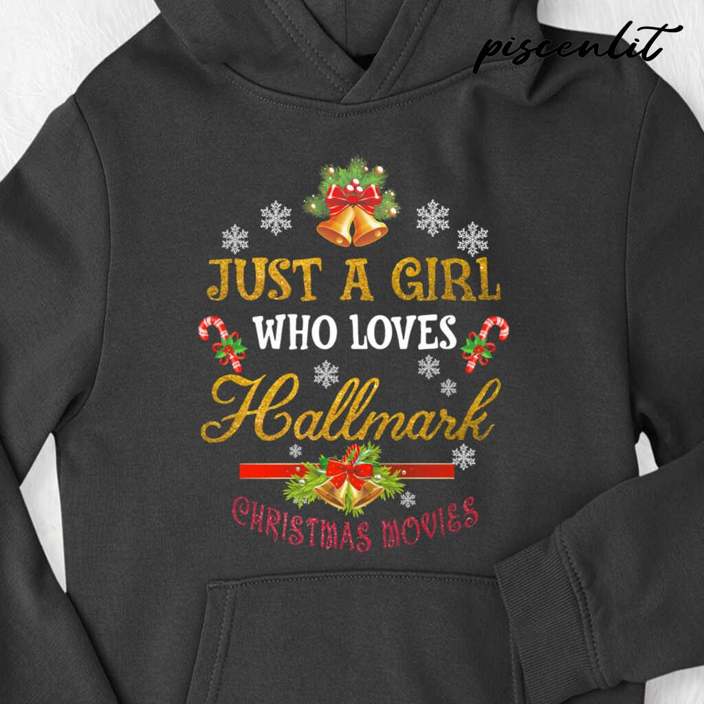 Just A Girl Who Loves Hallmark Christmas Movies Tshirts Black - from piscenlit.com 4