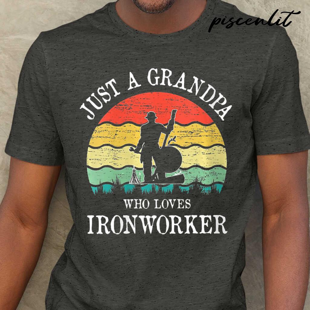 Just A Grandpa Who Loves Ironworker Vintage Tshirts Black - from piscenlit.com 1