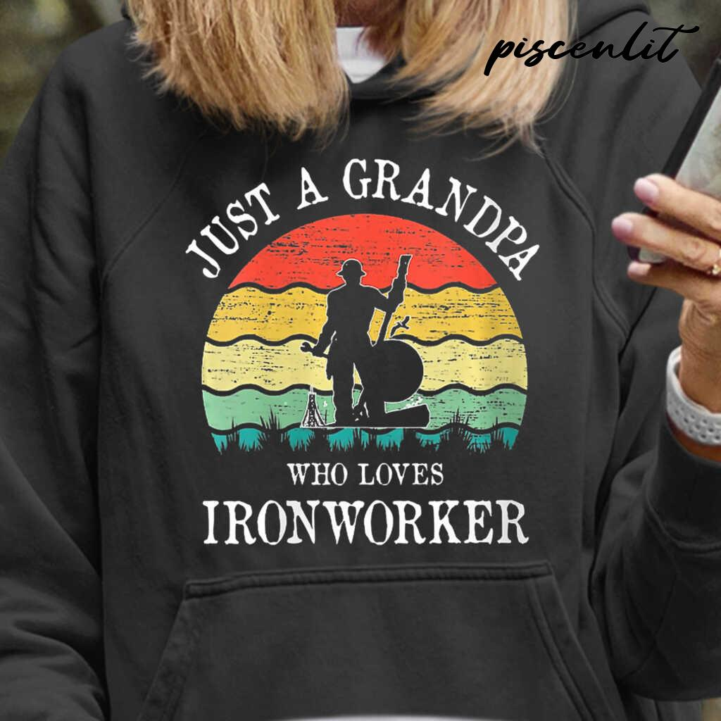 Just A Grandpa Who Loves Ironworker Vintage Tshirts Black - from piscenlit.com 3