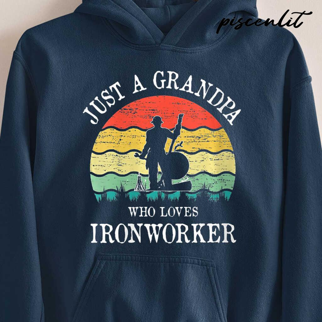 Just A Grandpa Who Loves Ironworker Vintage Tshirts Black - from piscenlit.com 4