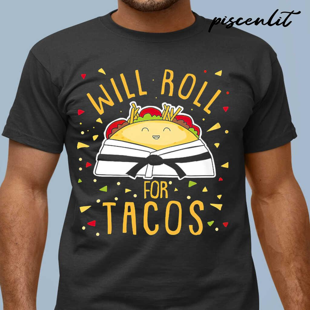Karate Will Roll For Tacos Tshirts Black - from piscenlit.com 1