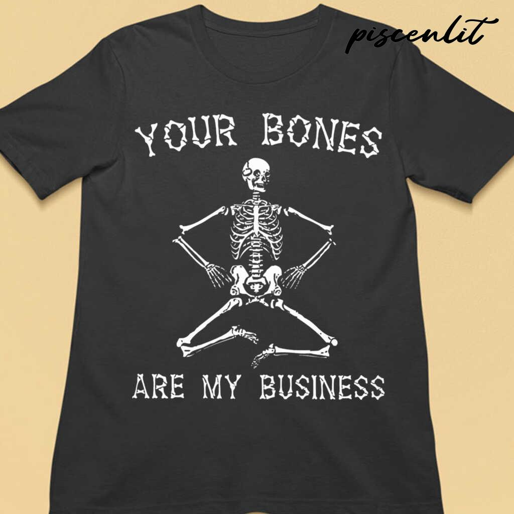 Massage Therapist Your Bones Are My Business Tshirts Black - from piscenlit.com 3
