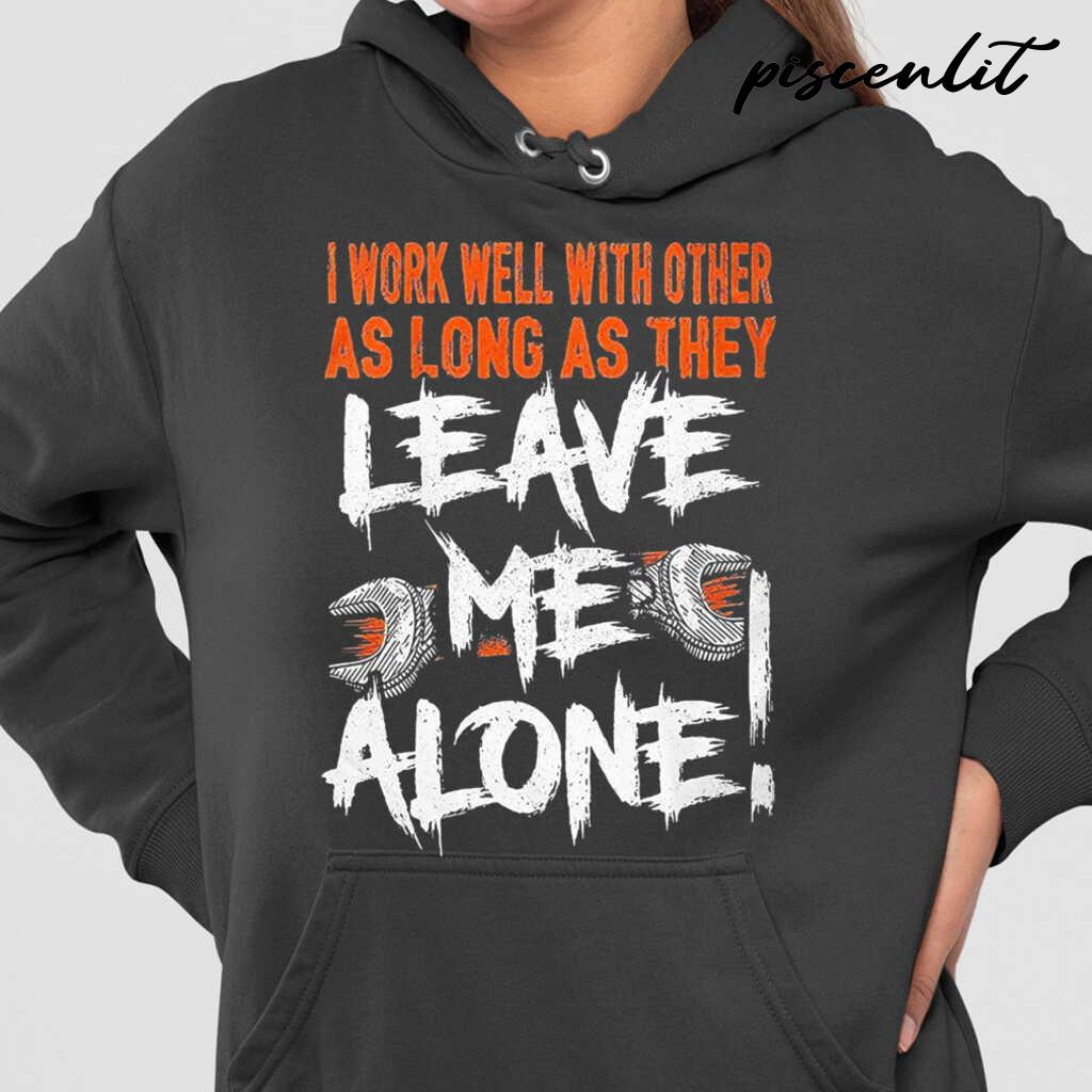 Mechanic I Work Well With Other As Long As They Leave Me Alone Tshirts Black - from piscenlit.com 4