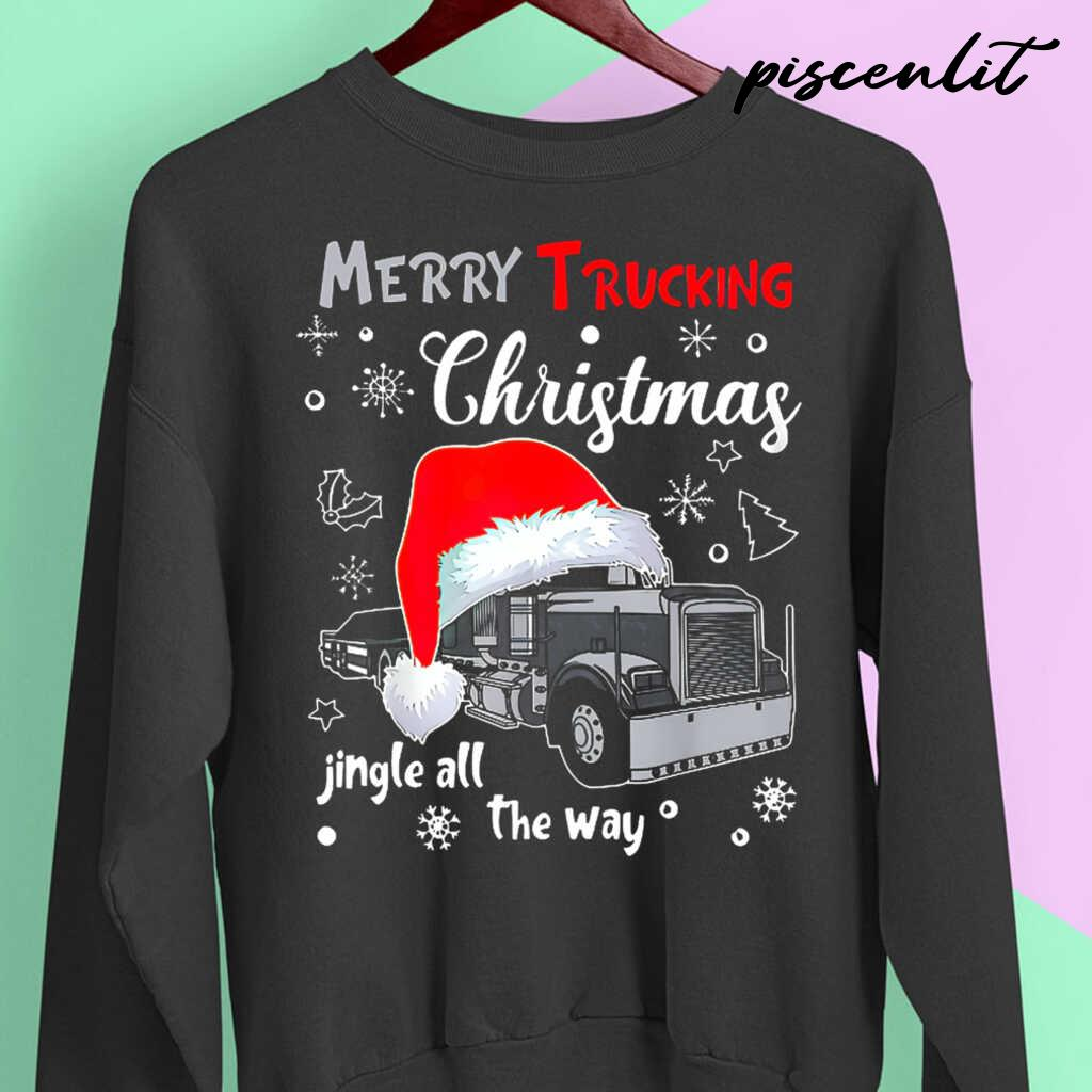 Merry Trucking Christmas Jingle All The Way Tshirts Black - from piscenlit.com 3